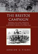 The Bristoe Campaign - Tighe, Adrian