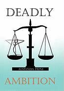 Deadly Ambition - Paine, Almanda