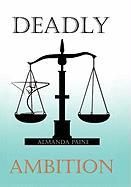 Deadly Ambition - Paine, Almanda