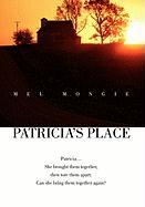 Patricia's Place - Mongie, Mel