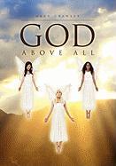 God Above All - Crawley, Oran