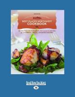 Best Places Northwest Cookbook: Recipes from the Outstanding Restaurants and Inns of Washington, Oregon, and British Columbia (Large Print 16pt) - C. Nims, Cynthia