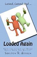 Loaded Again - Hosein, Sheldon R.