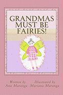 Grandmas Must Be Fairies! - Maranga, Ana