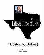 Life & Time of JFK - Gipson, Therlee