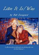 Like It Is/Was - Sweigard, Bill