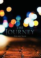 The Journey: Tips and Tales - Gregory, Steve
