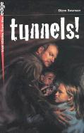 Tunnels! - Swanson, Diane