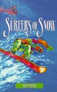 Surfers of Snow - Askew, Kim