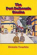 The Port Dalhousie Stories - Tourbin, Dennis