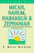 Micah, Nahum, Habakkuk & Zephaniah - A Devotional Commentary - MacLeod, F. Wayne