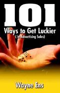 101 Ways to Get Lucky - Ens, Wayne
