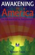 Awakening in America: An Adventure in Awareness - Taub, Robert