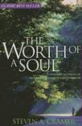 Worth of a Soul: Personal Account of Excommunication & Conversion - Cramer, Steven A.