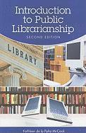 Introduction to Public Librarianship - McCook, Kathleen De La Pena