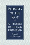 Promises of the Past - DeJong, David H.