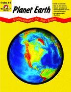 Planet Earth - Scienceworks for Kids - Steward, David; Evan-Moor Educational Publishers