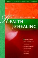 Effective Meditations for Health and Healing - Griswold, Deirdre
