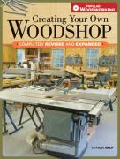 Creating Your Own Woodshop - Self, Charles