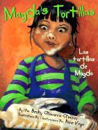 Magda's Tortillas / Las Tortillas de Magda - Chavarria-Chairez, Becky; Vega, Anne