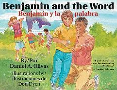 Benjamin and the Word / Benjamin y La Palabra - Olivas, Daniel A.