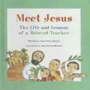 Meet Jesus: The Life and Lessons of a Beloved Teacher - Gunney, Lynn Tuttle