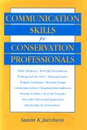 Communication Skills for Conservation Professionals - Jacobson, Susan K.