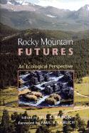 Rocky Mountain Futures: An Ecological Perspective