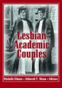 Lesbian Academic Couples - Gibson, Michelle; Meem, Deborah