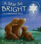 A Star So Bright: A Christmas Tale - Butler, M. Christina
