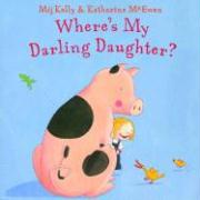 Wheres My Darling Daughter - Kelly, Mij
