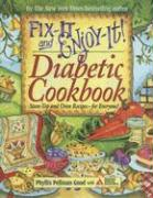 Fix-It and Enjoy-It! Diabetic Cookbook: Stove-Top and Oven Recipes--For Everyone! - Good, Phyllis Pellman