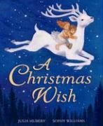 A Christmas Wish - Hubery, Julia; Williams, Sophy