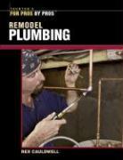 Remodel Plumbing - Cauldwell, Rex