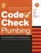 Plumbing: An Illustrated Guide to the Plumbing Codes - Casey, Michael; Hansen, Douglas; Kardon, Redwood