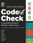 Code Check: An Illustrated Guide to Building a Safe House - Kardon, Redwood; Hansen, Douglas; Casey, Michael
