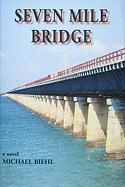 Seven Mile Bridge - Biehl, Michael M.