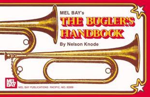The Bugler's Handbook - Knode, Nelson