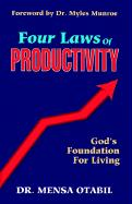 Four Laws of Productivity - Otabil, Mensa