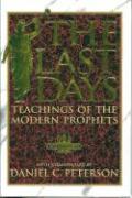The Last Days - Peterson, Daniel C.