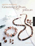 Making Designer Gemstone & Pearl Jewelry - Powley, Tammy