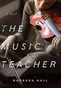 The Music Teacher - Hall, Barbara