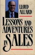 Lessons and Adventures in Sales - Allard, Lloyd