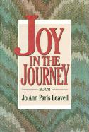 Joy in the Journey - Leavell, Ann Paris; Leavell, Jo A.