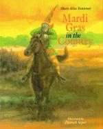 Mardi Gras in the Country - Fontenot, Mary Alice