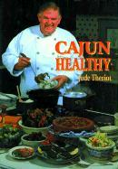 Cajun Healthy - Theriot, Jude