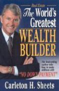 World's Greatest Wealth Builder - Sheets, Carleton