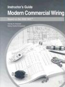 Modern Commercial Wiring: Instructor's Guide: Based on the 2002 NEC - Holzman, Harvey N.