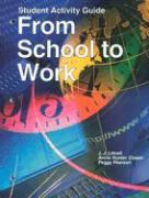From School to Work - Littrell, J. J.; Lorenz, James H.; Smith, Harry T.