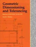 Geometric Dimensioning and Tolerancing - Madsen, David